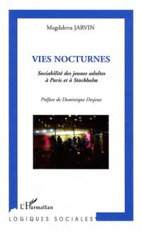 Vies Nocturnes Sociabilite des Jeunes Adultes a Paris