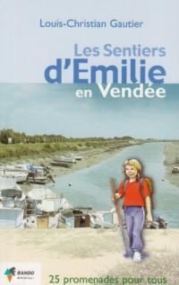 Les sentiers d'Emilie en Vendée