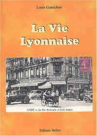 La vie Lyonnaise