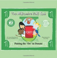 The Millionaire Kids Club - Putting the