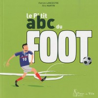 Le P'tit abc du foot