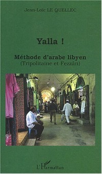 Yalla ! Méthode d'arabe lybien (Tripolitaine et Fezzân)