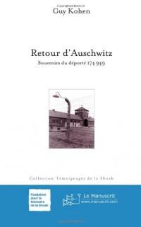 Retour d'Auschwitz: Souvenirs Du Déporté 174949