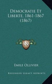 Democratie Et Liberte, 1861-1867 (1867)