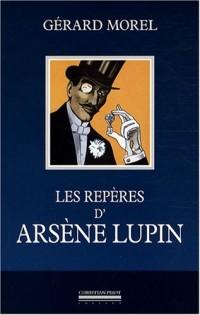 Les repères d'Arsène Lupin