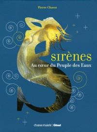 Sirènes : Au coeur du Peuple des Eaux
