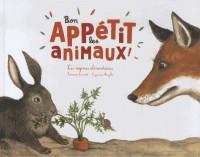 Bon Appetit les Animaux