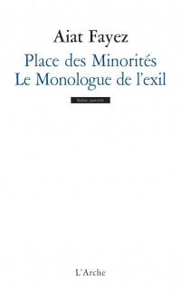 Place des Minorités ; Le Monologue de l'exil