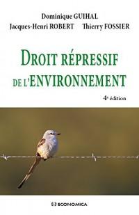 Droit Repressif de l'Environnement, 4e éd.