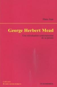 George Herbert Mead : Une réévaluation contemporaine de sa pensée
