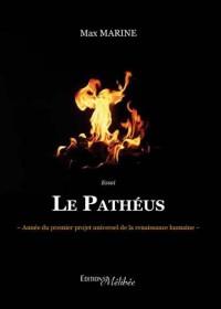 Le patheus - annee du premier projet uni de la renaissance humaine