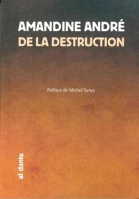 De la destruction