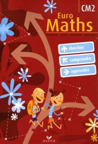 Euro Maths CM2 : Cycle des approfondissements