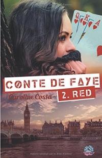 Conte de Faye: Tome 2 Red