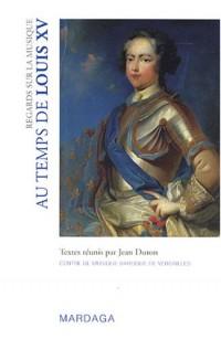 Regards sur la musique : Au temps de Louis XV