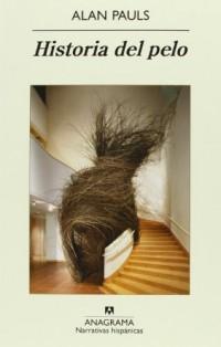 Historia del pelo / A  History of Hair