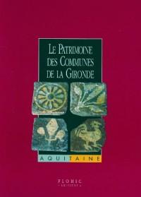 Le patrimoine des communes de la Gironde (2 tomes)