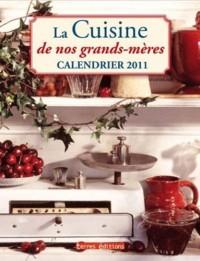 Calendrier 2011 la Cuisine de Nos Grands-Mères