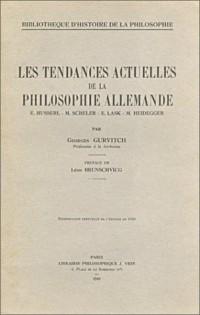 Les tendances actuelles de la philosophie allemande de Kant (livre non massicoté)