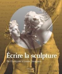 Écrire la sculpture : de l'Antiquité à Louise Bourgeois