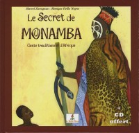 Le secret de Monamba : Yéwandé, enfant d'Afrique (1CD audio)