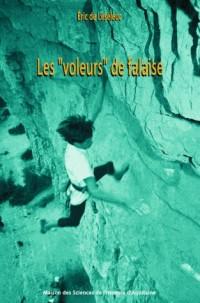 Les voleurs de falaises : Un territoire d'escalade entre espace public et espace privé