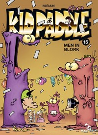 Kid Paddle - Tome 15 : Men In Blork