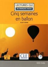 Cinq semaines en ballon - Niveau 1/A1 - Lectures CLE en Français facile - Livre + CD - 2ème édition