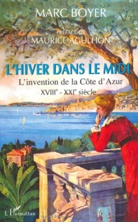 L'hiver dans le Midi (XVIIe-XXIe siècles)