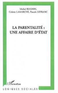 La parentalité : une affaire d'Etat ?