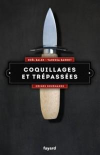 Coquillages et trépassées: Crimes gourmands vol.5