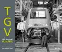 TGV, une aventure humaine