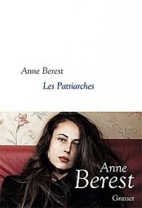 Les Patriarches: roman - collection littéraire dirigée par Martine Saada