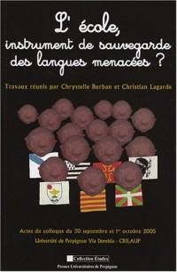L'école, instrument de sauvegarde des langues menacées ?