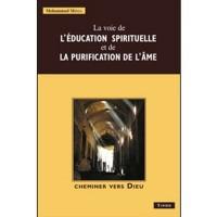 La Voie de l'Education Spirituelle et de la Purification de l'Ame
