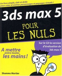 3ds max 5 pour les nuls (1Cédérom)
