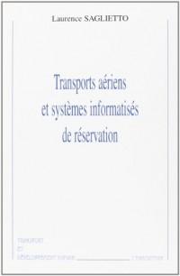 Transports aériens et systèmes informatisés de réservation
