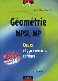 Cours de mathématiques - Géométrie MPSI-MP - Cours et exercices corrigés - MPSI, PCSI, PTSI et MP, PSI , PC, PT