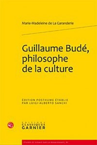 Guillaume Budé, philosophe de la culture