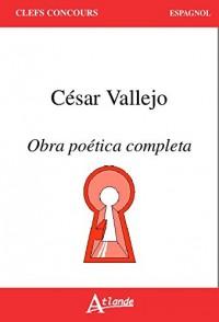 César Vallejo, Obra poética completa