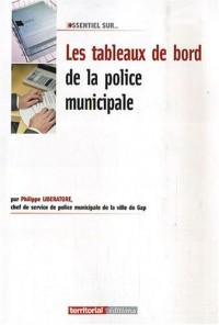 Les Tableaux de Bord de la Police Municipale