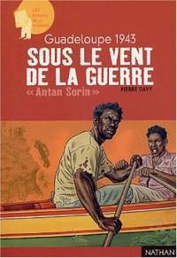 Guadeloupe 42 : Sous le vent de la guerre