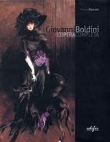 Giovanni Boldini. L'opera completa.