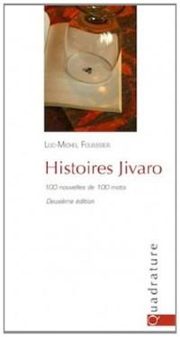 Histoires Jivaro (100 nouvelles de 100 mots)