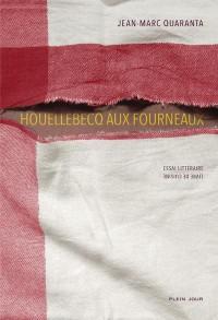 Houellebecq aux fourneaux