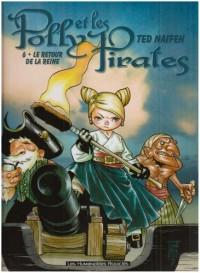 Polly et les Pirates, Tome 6 : Le retour de la reine