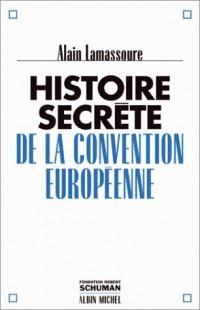 Histoire secrète de la Convention européenne