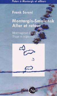 Montargis-Smolensk Aller et Retour