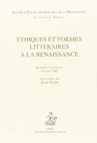 Ethiques et formes littéraires à la Renaissance: journées d'études du 19 avril 2002