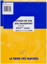 Etudes de cas BTS Transport : Tome 2